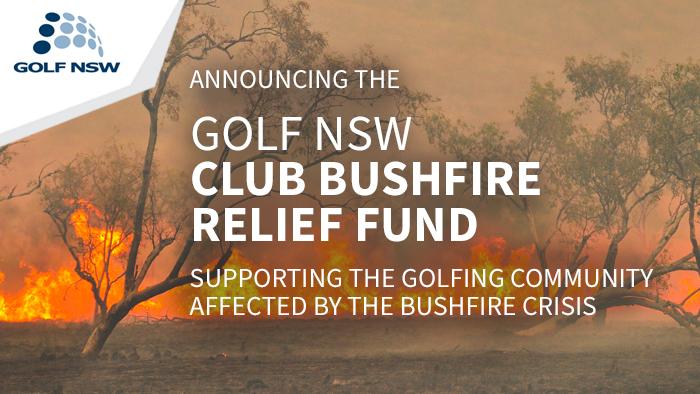 Announcing Golf NSW Club Bushfire Relief Fund